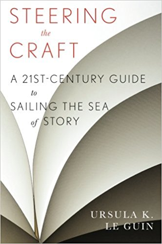 Ursula Le Guin Steering the Craft